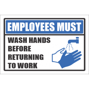 SSE026 - Employees Must Wash Hands Sign