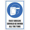 SSE029 - Face Shield Should Be Worn All The Time Sign