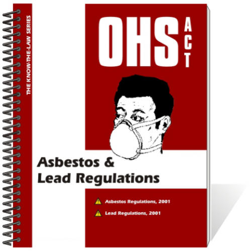 Book - OHS Act - Asbestos & Lead Regulations