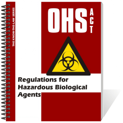 Book - OHS Act - Regulations for Hazardous Biological Agents