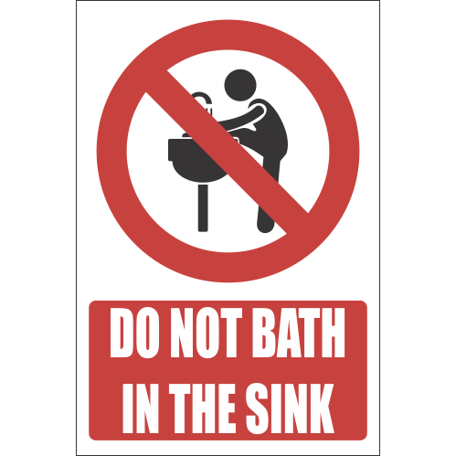H4 - Do Not Bath In The Sink Sign