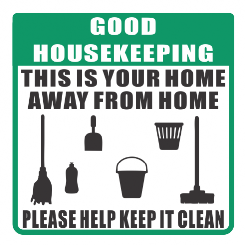 H10 - Good House Keeping Sign