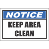 H13 - Keep Area Clean Sign