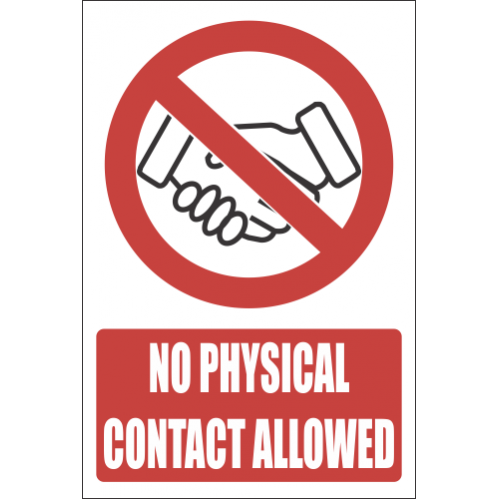 H17 - No Physical Contact Allowed Sign