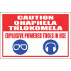 C23 - Explosive Powered Tools Sign