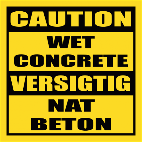 C7 - Wet Concrete Sign