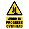 C13 - Work In Progress Overhead Sign