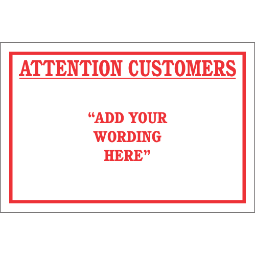 DIC3 - Custom Attention Customers Sign
