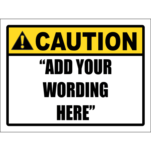 CU1 - Custom Caution Sign