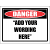 DG1 - Custom Danger Sign
