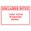 DIC9 - Custom Disclaimer Notice Sign