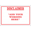 DIC8 - Custom Disclaimer Sign