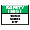 SF1 - Custom Safety First Sign