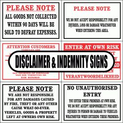 Disclaimer and Indemnity Signs