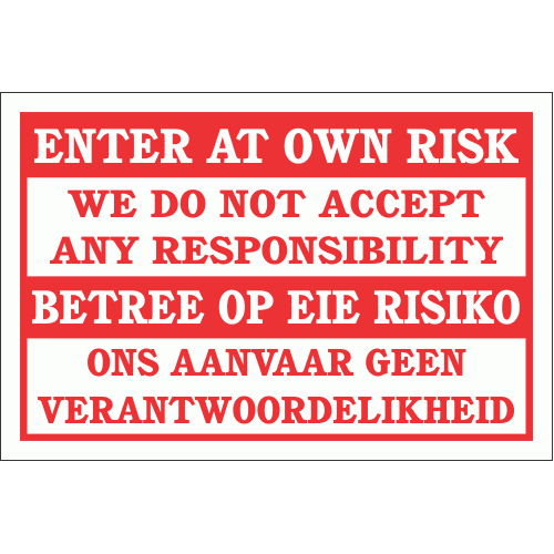 DI21 - Enter At Own Risk Sign