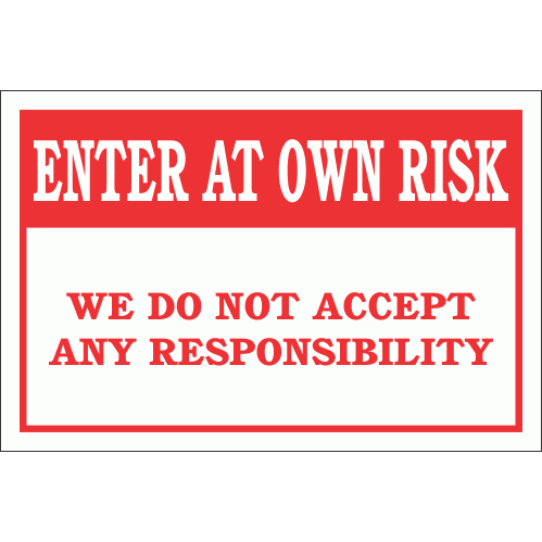 DI22 - Enter At Own Risk Sign
