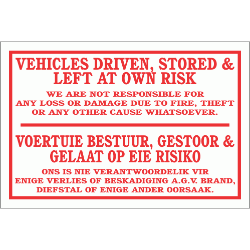 DI18 - Left At Own Risk Sign