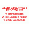 DI19 - Left At Own Risk Sign