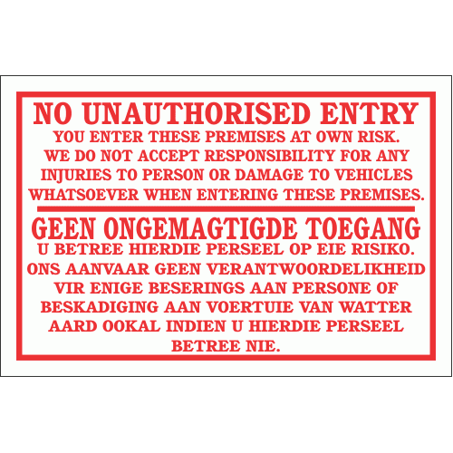 DI5 - No Unauthorised Entry Disclaimer Sign