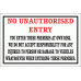 DI6 - No Unauthorised Entry Disclaimer Sign