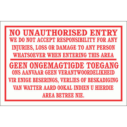 DI1 - No Unauthorised Entry Disclaimer Sign