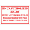 DI2 - No Unauthorised Entry Disclaimer Sign