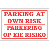 DI27 - Parking At Own Risk Sign
