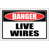 EL7 - Danger Live Wires Sign