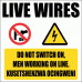 EL5 - Do Not Switch On Sign