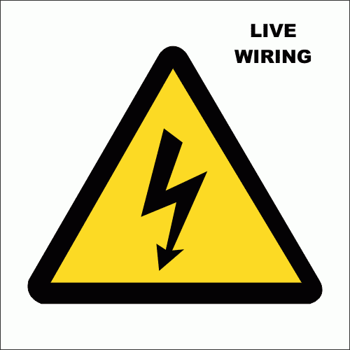 E2 - Live Electrical Wiring Sign