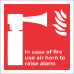 FR50 - In Case Of Fire Use Air Horn To Raise Alarm Safety Sign
