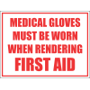 FA42 - Medical Gloves Must Be Worn Sign