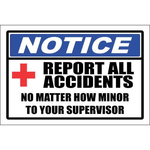 FA59 - Notice Report All Accident Sign