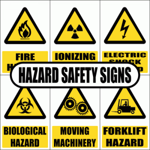 Hazard Safety Signs