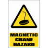WW30E - Magnetic Crane Explanatory  Explanatory Safety Sign
