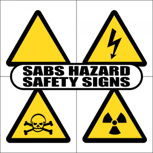 SABS Hazard Safety Signs