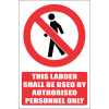 LD35 - Authorised Personnel Only Sign