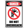 LD12 - Danger Do Not Overreach Sign