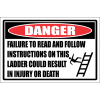 LD27 - Danger Read And Follow Instructions Sign