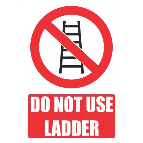 LD13 - Do Not Use Ladder Sign