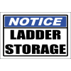 LD31 - Notice Ladder Storage Sign