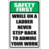 LD32 - Safety First Never Step Back Sign