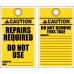 LDT12 - Caution Repairs Required Tag