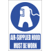 MV11E - Air Supplied Hood Explanatory Safety Sign