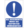MA4 - All Accidents Must be Reported Safety Sign