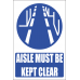 MA15E - Clear Aisle Explanatory Safety Sign