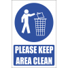 MV14E - Keep Area Clean Explanatory Safety Sign