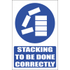MA6E - Stack Correctly Explanatory Safety Sign