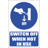 MA8E - Switch Machine Off Explanatory Safety Sign