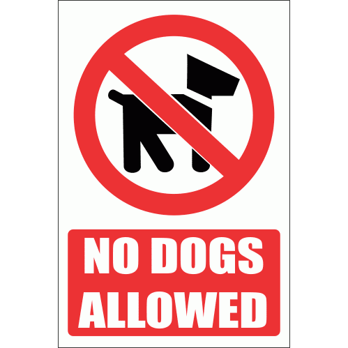 PV20E - No Dogs Allowed Explanatory Safety Sign